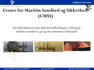 Center for Maritim Sundhed og Sikkerhed  (CMSS)