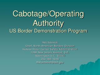 Cabotage/Operating Authority US Border Demonstration Program