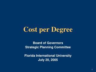 Cost per Degree