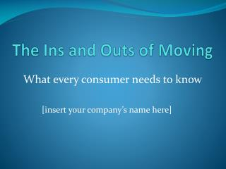 The Ins and Outs of Moving