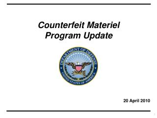 Counterfeit Materiel Program Update
