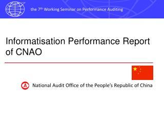 Informatisation Performance Report of CNAO