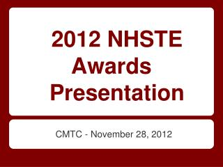 2012 NHSTE Awards  Presentation
