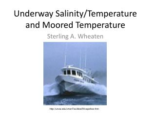 Underway Salinity/Temperature and Moored Temperature