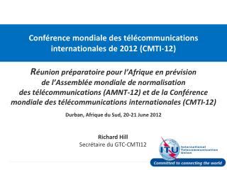 Richard Hill Secrétaire du GTC-CMTI12