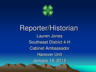 Reporter/Historian