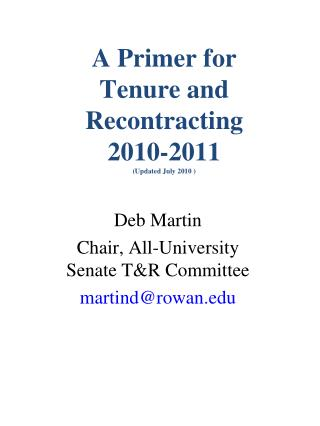 A Primer for  Tenure and Recontracting 2010-2011 (Updated July 2010 )