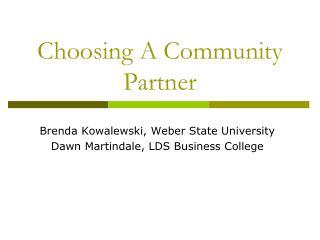Choosing A Community Partner