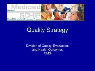 Quality Strategy