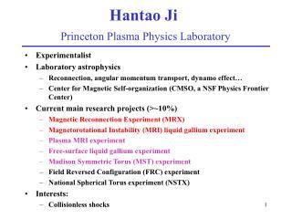 Hantao Ji Princeton Plasma Physics Laboratory