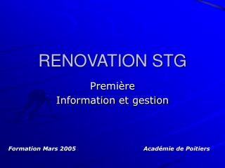 RENOVATION STG
