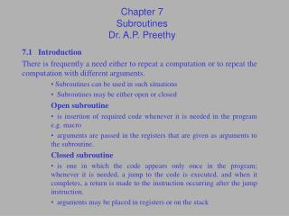 Chapter 7 Subroutines Dr. A.P. Preethy