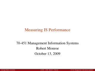 Measuring IS Performance