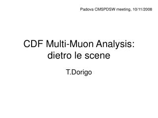 CDF Multi-Muon Analysis: dietro le scene