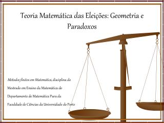 Teoria Matem�tica das Elei��es: Geometria e Paradoxos