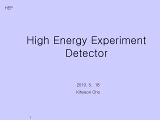 High Energy Experiment Detector