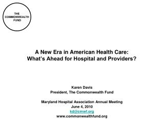 A New Era in American Health Care:  What's Ahead for Hospital and Providers?