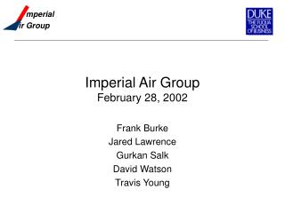 Imperial Air Group February 28, 2002