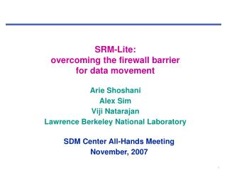 SRM-Lite: overcoming the firewall barrier  for data movement