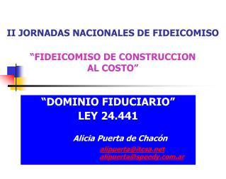"II JORNADAS NACIONALES DE FIDEICOMISO ""FIDEICOMISO DE CONSTRUCCION  AL COSTO"""