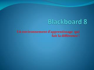 Blackboard 8