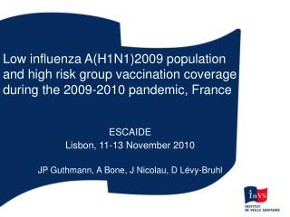 Low influenza A(H1N1)2009 population