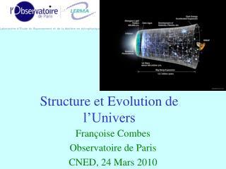 Structure et Evolution de l�Univers