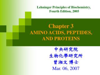 Chapter 3 AMINO ACIDS, PEPTIDES,  AND PROTEINS