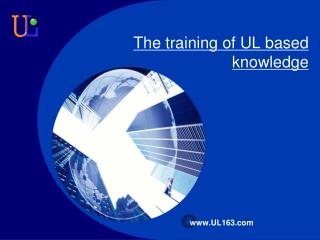 The training of UL based knowledge