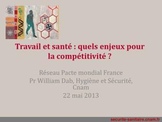 Travail et santé : quels enjeux pour la compétitivité ?