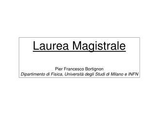 Laurea Magistrale Pier Francesco Bortignon