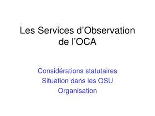 Les Services d'Observation de l'OCA