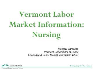 Vermont Labor Market Information: Nursing
