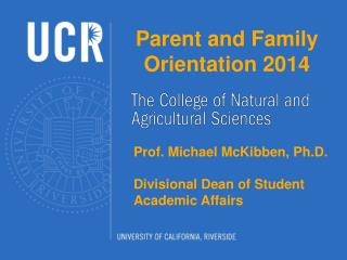 Parent and Family Orientation 2014