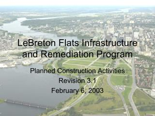 LeBreton Flats Infrastructure and Remediation Program