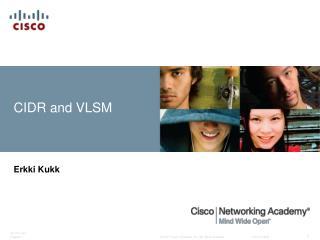 CIDR  and  VLSM