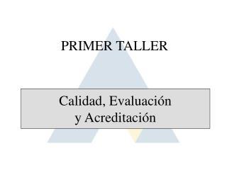PRIMER TALLER