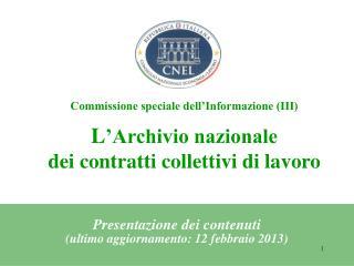 Presentazione dei contenuti (ultimo aggiornamento: 12 febbraio 2013)
