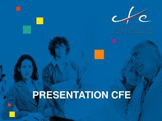 PRESENTATION CFE