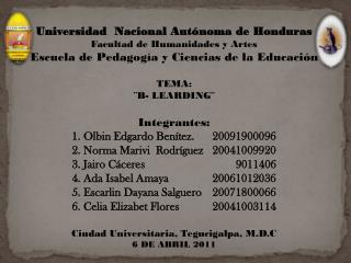 Universidad  Nacional Autónoma de Honduras Facultad de Humanidades y Artes