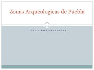Zonas Arqueologicas de Puebla