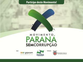 BOM DIA, Campanha Paraná sem corrupção  Campanha nacional o que você tem a ver com a corrupção?