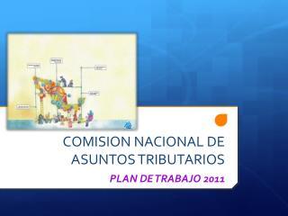 COMISION NACIONAL DE ASUNTOS TRIBUTARIOS
