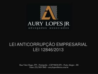 LEI ANTICORRUPÇÃO EMPRESARIAL LEI 12846/2013