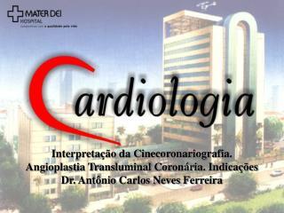 Interpretação da coronariografia