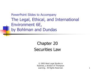PowerPoint Slides to Accompany  The Legal, Ethical, and International Environment 6E,  by Bohlman and Dundas
