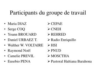Participants du groupe de travail