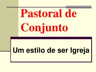 Pastoral de Conjunto