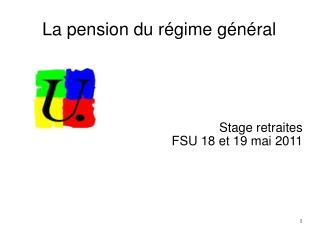 La pension du régime général