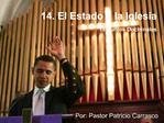 14. El Estado y la Iglesia 18 Puntos Doctrinales